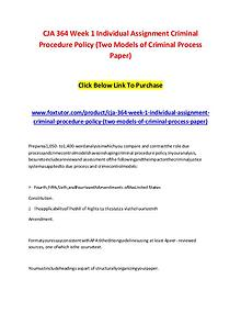 CJA 364 Week 1 Individual Assignment Criminal Procedure Policy (Two M