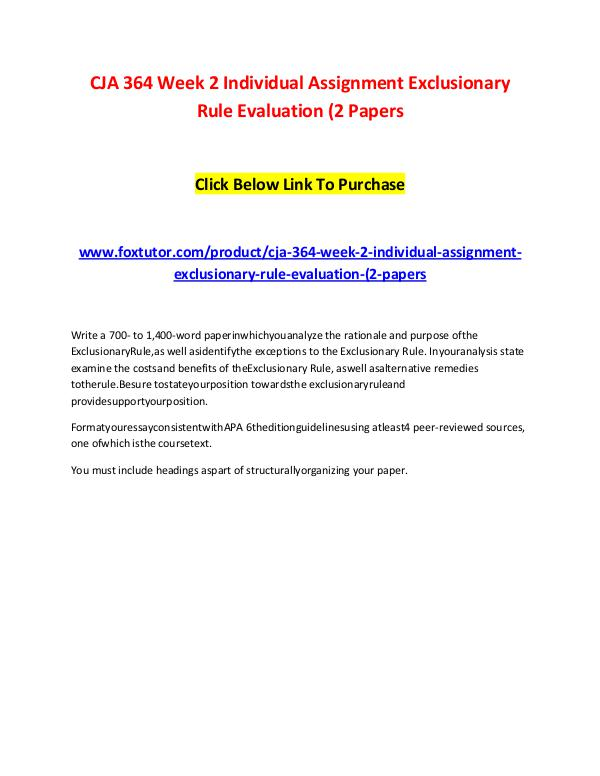CJA 364 Week 2 Individual Assignment Exclusionary Rule Evaluation (2 CJA 364 Week 2 Individual Assignment Exclusionary