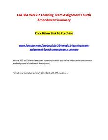 CJA 364 Week 2 Learning Team Assignment Fourth Amendment Summary
