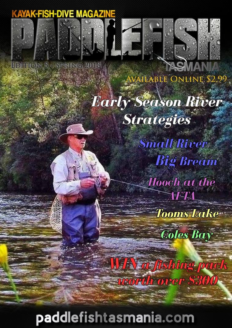 Paddlefish Tasmania (Kayak-Fish-Dive) Magazine Edition 5 (Spring 2018)