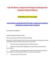 CJA 375 Week 1 Assignment Emergency Management Response Paper (2 Pape