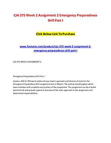 CJA 375 Week 2 Assignment 2 Emergency Preparedness Drill Part I