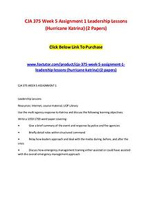 CJA 375 Week 5 Assignment 1 Leadership Lessons (Hurricane Katrina) (2