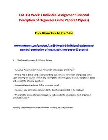 CJA 384 Week 1 Individual Assignment Personal Perception of Organized