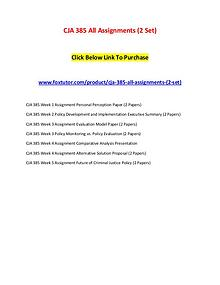 CJA 385 All Assignments (2 Set)