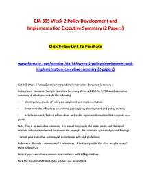 CJA 385 Week 2 Policy Development and Implementation Executive Summar