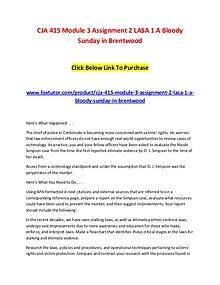 CJA 415 Module 3 Assignment 2 LASA 1 A Bloody Sunday in Brentwood