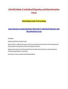 CJA 423 Week 1 Individual Disparity and Discrimination Essay