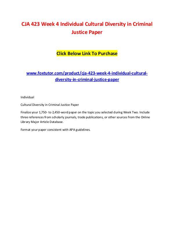 CJA 423 Week 4 Individual Cultural Diversity in Criminal Justice Pape CJA 423 Week 4 Individual Cultural Diversity in Cr