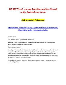 CJA 423 Week 5 Learning Team Race and the Criminal Justice System Pre