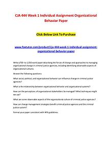 CJA 444 Week 1 Individual Assignment Organizational Behavior Paper