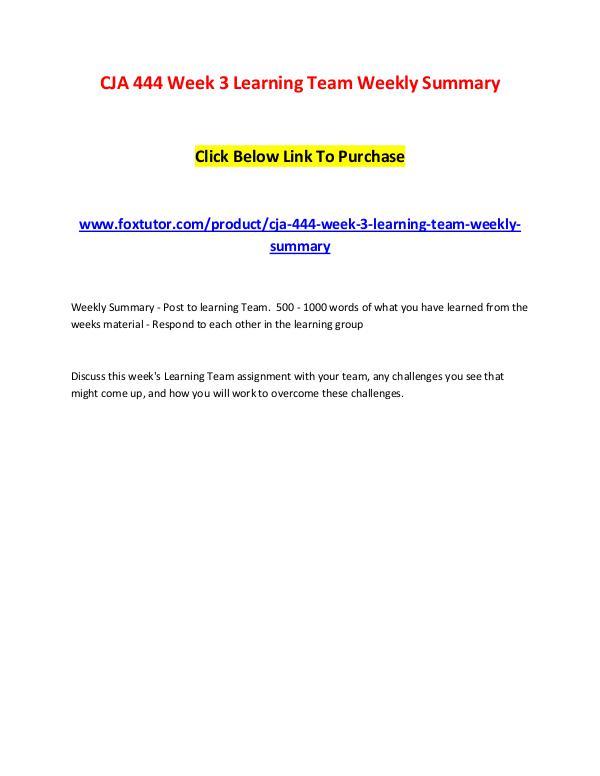 CJA 444 Week 3 Learning Team Weekly Summary CJA 444 Week 3 Learning Team Weekly Summary