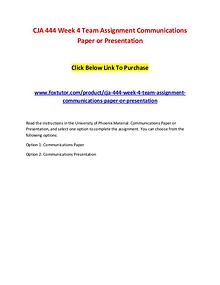 CJA 444 Week 4 Team Assignment Communications Paper or Presentation