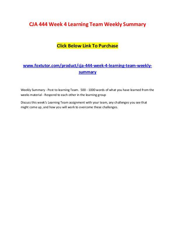 CJA 444 Week 4 Learning Team Weekly Summary CJA 444 Week 4 Learning Team Weekly Summary