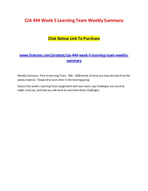 CJA 444 Week 5 Learning Team Weekly Summary CJA 444 Week 5 Learning Team Weekly Summary