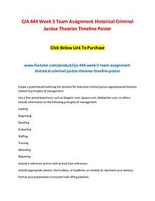 CJA 444 Week 5 Team Assignment Historical Criminal Justice Theories T