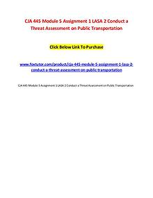 CJA 445 Module 5 Assignment 1 LASA 2 Conduct a Threat Assessment on P