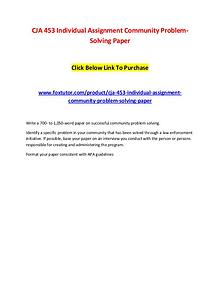 CJA 453 Individual Assignment Community Problem-Solving Paper