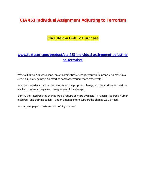 CJA 453 Individual Assignment Adjusting to Terrorism CJA 453 Individual Assignment Adjusting to Terrori