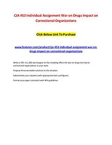 CJA 453 Individual Assignment War on Drugs Impact on Correctional Org