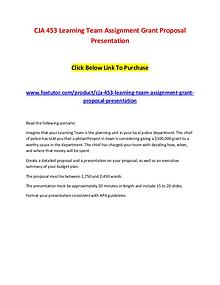 CJA 453 Learning Team Assignment Grant Proposal Presentation