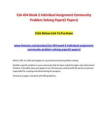 CJA 454 Week 2 Individual Assignment Community Problem Solving Paper(