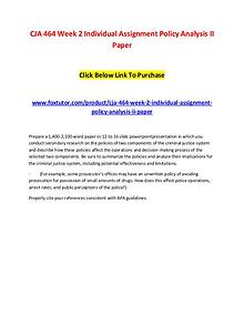 CJA 464 Week 2 Individual Assignment Policy Analysis II Paper
