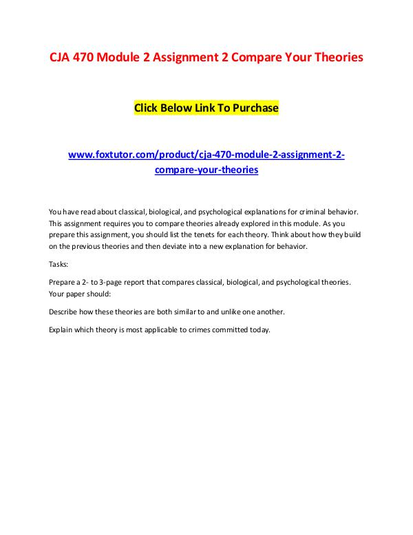 CJA 470 Module 2 Assignment 2 Compare Your Theories CJA 470 Module 2 Assignment 2 Compare Your Theorie