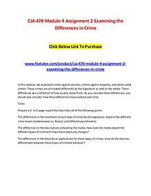 CJA 470 Module 4 Assignment 2 Examining the Differences in Crime