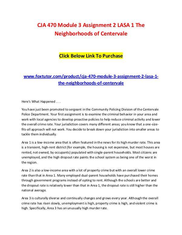 CJA 470 Module 3 Assignment 2 LASA 1 The Neighborhoods of Centervale CJA 470 Module 3 Assignment 2 LASA 1 The Neighborh