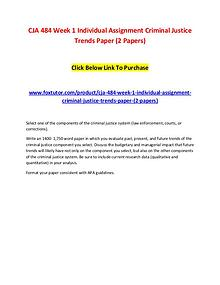 CJA 484 Week 1 Individual Assignment Criminal Justice Trends Paper (2