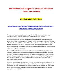 CJA 498 Module 5 Assignment 1 LASA 2 Centervale's Citizens Fear of Cr