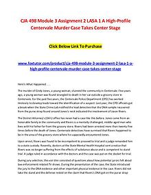 CJA 498 Module 3 Assignment 2 LASA 1 A High-Profile Centervale Murder
