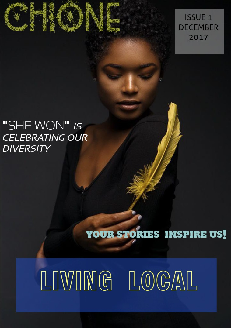 CHIONE MAGAZINE Issue One 'Living Local'