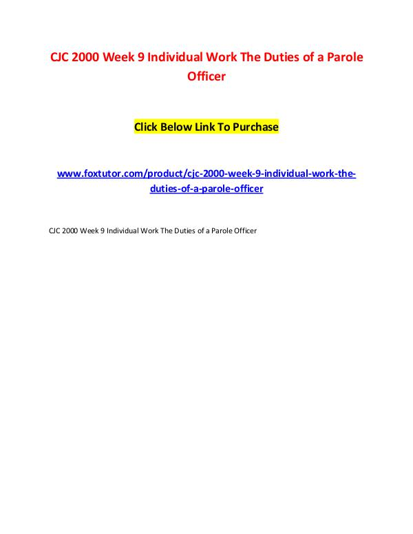 CJC 2000 Week 9 Individual Work The Duties of a Parole Officer CJC 2000 Week 9 Individual Work The Duties of a Pa