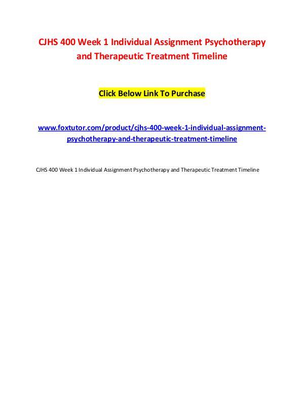 CJHS 400 Week 1 Individual Assignment Psychotherapy and Therapeutic T CJHS 400 Week 1 Individual Assignment Psychotherap