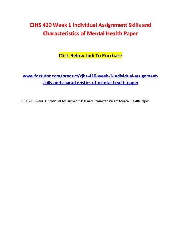 CJHS 410 Week 1 Individual Assignment Skills and Characteristics of M CJHS 410 Week 1 Individual Assignment Skills and C