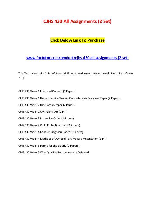 CJHS 430 All Assignments (2 Set) CJHS 430 All Assignments (2 Set)
