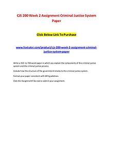 CJS 200 Week 2 Assignment Criminal Justice System Paper