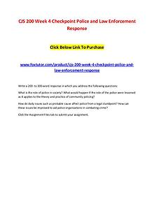 CJS 200 Week 4 Checkpoint Police and Law Enforcement Response