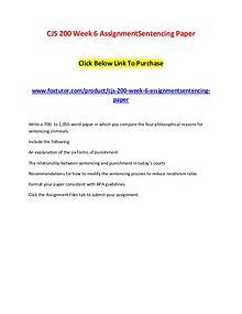 CJS 200 Week 6 AssignmentSentencing Paper