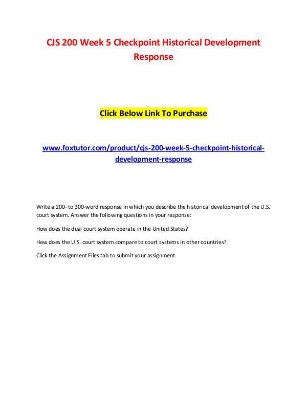 CJS 200 Week 5 Checkpoint Historical Development Response CJS 200 Week 5 Checkpoint Historical Development R
