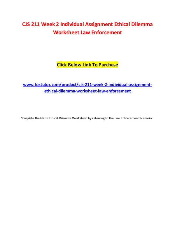 CJS 211 Week 2 Individual Assignment Ethical Dilemma Worksheet Law En CJS 211 Week 2 Individual Assignment Ethical Dilem