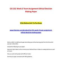 CJS 211 Week 2 Team Assignment Ethical Decision Making Paper