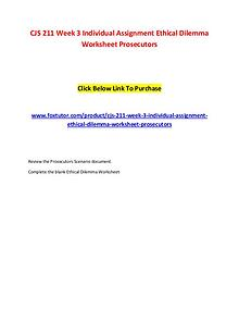 CJS 211 Week 3 Individual Assignment Ethical Dilemma Worksheet Prosec