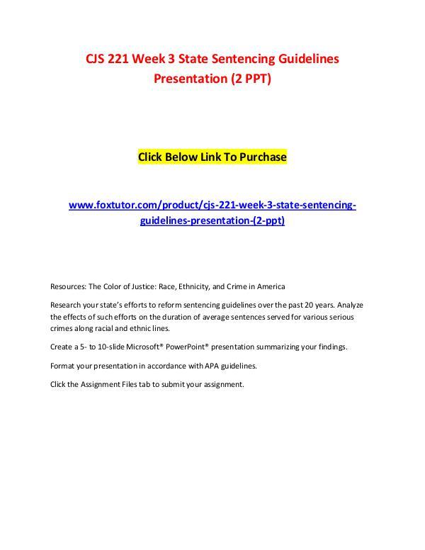 CJS 221 Week 3 State Sentencing Guidelines Presentation (2 PPT) CJS 221 Week 3 State Sentencing Guidelines Present