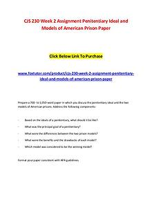 CJS 230 Week 2 Assignment Penitentiary Ideal and Models of American P