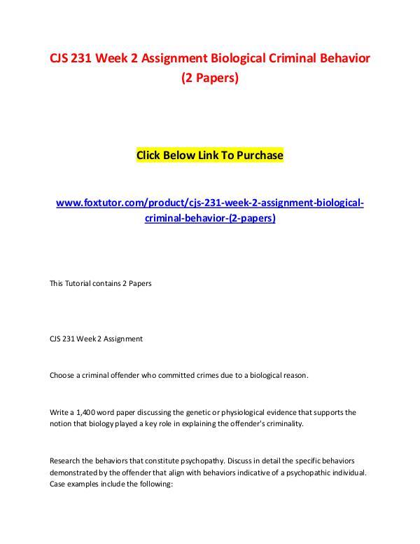 CJS 231 Week 2 Assignment Biological Criminal Behavior (2 Papers) CJS 231 Week 2 Assignment Biological Criminal Beha