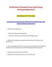 CJS 240 Week 4 Checkpoint Case Study Critique Checkpoint (Appendix C)