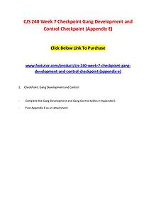 CJS 240 Week 7 Checkpoint Gang Development and Control Checkpoint (Ap